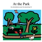 At the Park - Articulation Scene for /k/