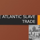 Atlantic Slave Trade Power Point