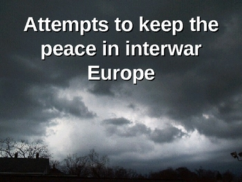 Attempts to keep the peace in Europe, 1919-1939