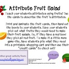 Attribute Fruit Salad - (Targets: CCSS.ELA-Literacy.L.1.5b)