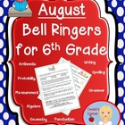 August Daily Bell Ringers for 6th Grade
