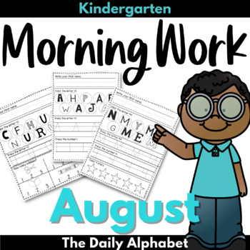 August Morning Work ~ Kindergarten