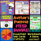 Author's Purpose PIE'ED {BUNDLE}: ppt, task cards, workshe