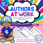 Authors at Work!-Expanding Short, Choppy Sentences