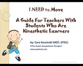 Autism? Active Students? Special Needs-Kinesthetic Learnin