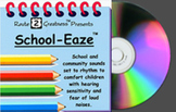 Autism CD, School Sounds on a CD for children who are afra