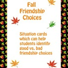 Autumn Character Education - Fall Friendship Good Choices