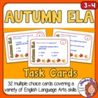 Autumn ELA Task Cards: 32 Multiple Choice Sentence Cards