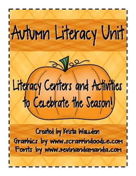 Autumn Literacy Unit Literacy Centers and Activities for Fall