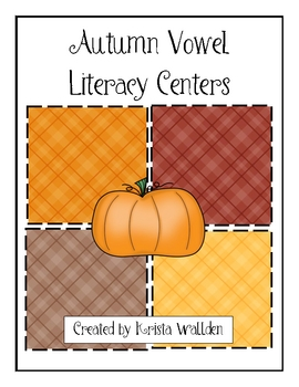 Autumn Vowel Sound Sort Literacy Centers