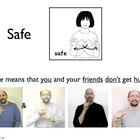 Avoiding Danger and What to Do in an Emergency with ASL support