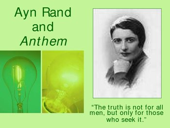 Ayn Rand and Anthem Power Point