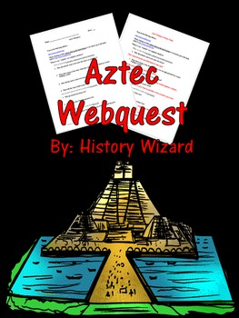 Aztec Webquest and Answer Sheet