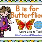 B is for Butterflies: K-2 Mini Unit