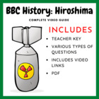 BBC History: Hiroshima (Teacher Created Movie Guide)
