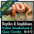 BBC Life - Reptiles and Amphibians - Video Question Worksh