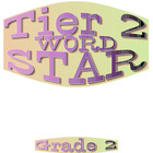 BE A TIER 2 WORDS SUPERSTAR (Learning Center Activity)  Grade 2-3