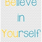BElieve in YOUrself Printable