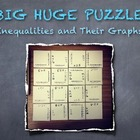 BIG HUGE PUZZLE Inequalities and Their Graphs: Engage All