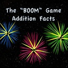 """BOOM"" Game Addition Facts"