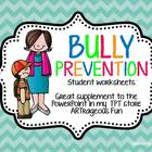 BULLY Prevention - student booklet, worksheets