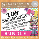 BUNDLE Music I Can Statements: 3rd - 5th Grade {Word Wall} Large