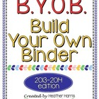B.Y.O.B: Build Your Own Binder for Teachers