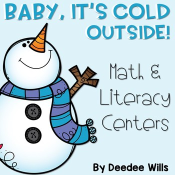 Baby It's Cold Outside-Winter Literacy and Math Stations-CC