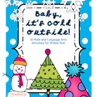 Baby, It's Cold Outside! {a Winter mini activity pack}