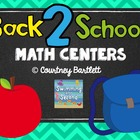 Back 2 School Math Centers