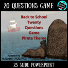 Back To School 20 Questions PowerPoint Game - Pirate Theme