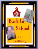 Back To School 3-D Writing Craftivity