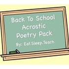Back To School Acrostic Poetry Pack