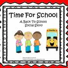 Time For School ~ A Back To School Social Story