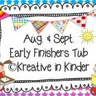 Back To School Early Finisher's Tub for Aug-Sept!