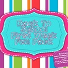 Back To School First Week of Fun Packet
