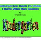 Back To School I Have Who Has Kindergarten Games (5 games)