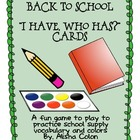 "Back To School ""I have, who has?"" Game"