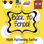 Back To School Math Center {Patterns}