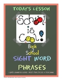 Back To School Sight Word Phrase and Picture Match