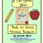 Back to School A New School Year Writing Booklet