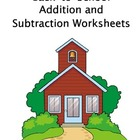 Back to School Addition & Subtraction Worksheets