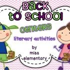 Back to School - Literacy Centers
