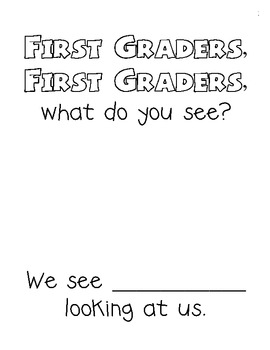 Back to School Class Book: First Graders, First Graders, W