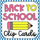 Back to School Clip Cards: Alphabet, Numbers, Color Words,