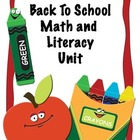 Back to School Common Core Literacy &amp; Math Unit