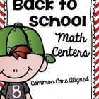 Back to School Common Core Math Centers