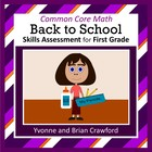 Back to School Common Core Math Skills Assessment (1st Grade)