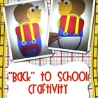 """Back"" to School Craftivity"