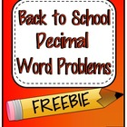 Back to School Decimal Word Problems FREEBIE
